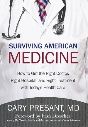 Surviving American Medicine
