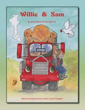 Willie and Sam