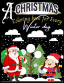 A Christmas Coloring Book for Every Winter Day