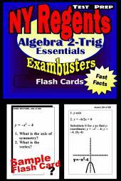 NY Regents Algebra 2-Trigonometry Test Prep Review--Exambusters Flashcards: New York Regents Exam Study Guide