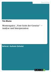 """Montesquieu: """"Vom Geist der Gesetze"""" ‒ Analyse und Interpretation"""
