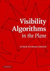 Visibility Algorithms in the Plane PDF