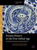 Persian Pottery in the First Global Age