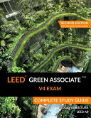 LEED Green Associate V4 Exam Complete Study Guide  Second Edition  PDF