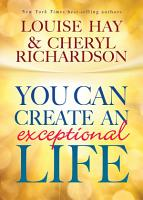 You Can Create an Exceptional Life PDF