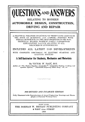 Questions and Answers Relating to Modern Automobile Design, Construction, Driving and Repair ...: Includes All Latest 1918 Developments, with Complete Discussion of Electric Starting and Lighting Systems, a Self-instructor for Students, Mechanics and Motorists