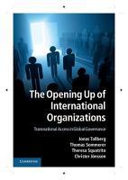 The Opening Up of International Organizations PDF
