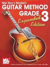 Modern Guitar Method Grade 3, Expanded Edition