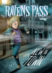 Ravens Pass: New In Town