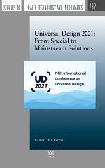 Universal Design 2021: From Special to Mainstream Solutions