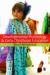 Developmental Psychology And Early Childhood Education Book PDF