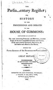 The parliamentary register: or, History of the proceedings and debates of the House of commons, Volume 10
