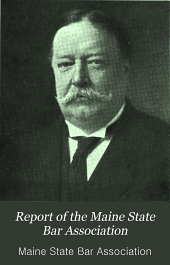 Report of the Maine State Bar Association