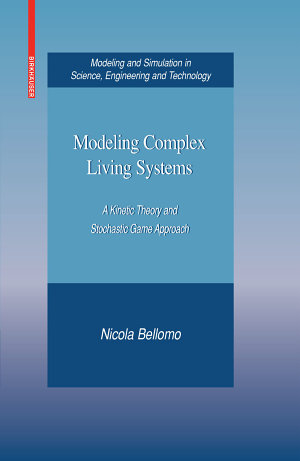 Modeling Complex Living Systems