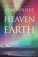 The Atmosphere Between Heaven and Earth