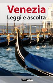 Venezia: Leggi e ascolta