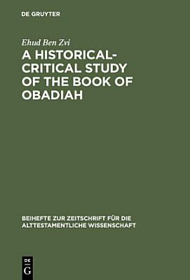 A Historical Critical Study of the Book of Obadiah PDF