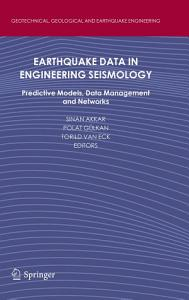 Earthquake Data in Engineering Seismology