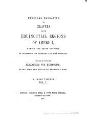 Personal Narrative of Travels to the Equinoctial Regions of the New Continent During the Years 1799-1804: Volume 1