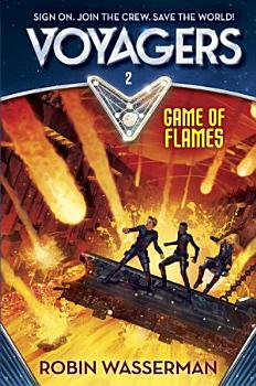 Voyagers  Game of Flames  Book 2  PDF