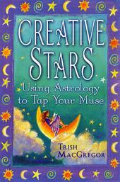 Creative Stars: Using Astrology to Tap Your Muse
