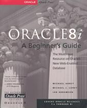 Oracle8i: A Beginner's Guide
