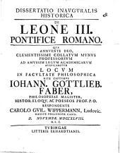 Diss. inaug. hist. de Leone III. Pontifice Romano