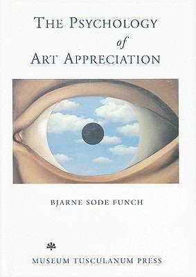The Psychology of Art Appreciation