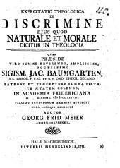 Exercitatio theol. de discrimine eius quod naturale et morale dicitur in theologia
