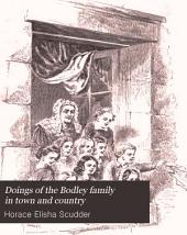 Doings of the Bodley Family in Town and Country