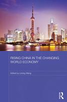 Rising China in the Changing World Economy PDF