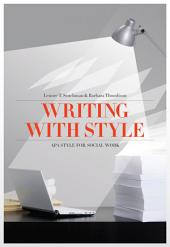 Writing with Style: APA Style for Social Work: Edition 4