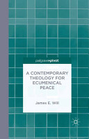 A Contemporary Theology for Ecumenical Peace PDF