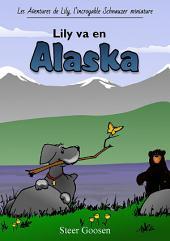 Lily va en Alaska