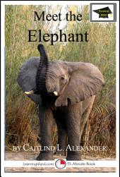 Meet the Elephant: Educational Version