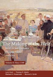 The Making Of The West A Concise History Volume Ii Book PDF