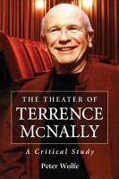 The Theater of Terrence McNally PDF
