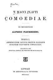 T. Macci Plavti Comoediae: Amphitrvonem, Captivos, Militem gloriosvm, Rvdentem, Trinvmmvm complectens