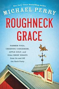 Roughneck Grace Book