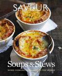 Saveur  Essential Soups   Stews