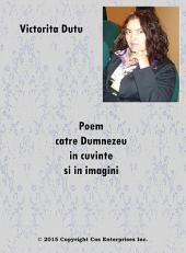 Poem catre Dumnezeu in cuvinte si in imagini