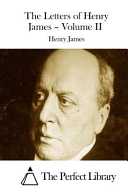 The Letters of Henry James   Volume II PDF