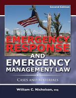 EMERGENCY RESPONSE AND EMERGENCY MANAGEMENT LAW PDF
