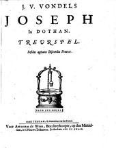 J. V. Vondels Joseph in Dothan. Treurspel: Volume 1