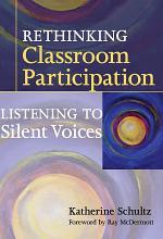 Rethinking Classroom Participation