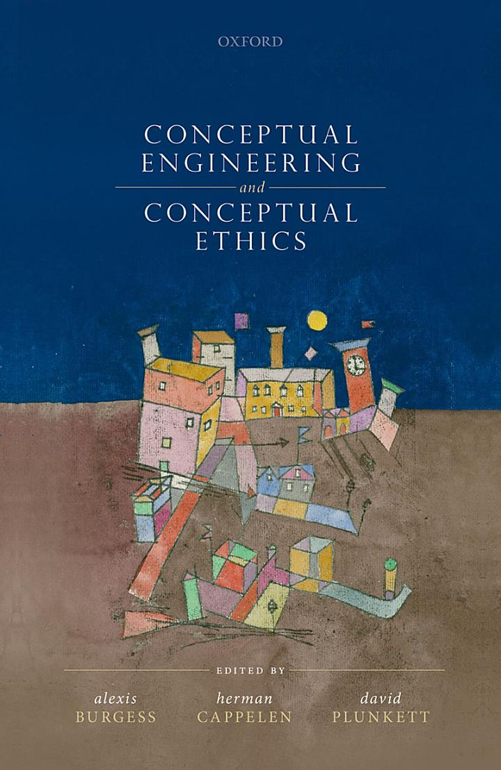 Conceptual Ethics and Conceptual Engineering