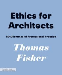 Ethics For Architects Book PDF