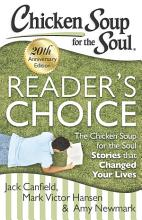 Chicken Soup for the Soul  Reader s Choice 20th Anniversary Edition PDF