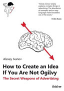 How to Create an Idea If You Are Not Ogilvy Book