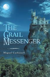 The Grail Messenger